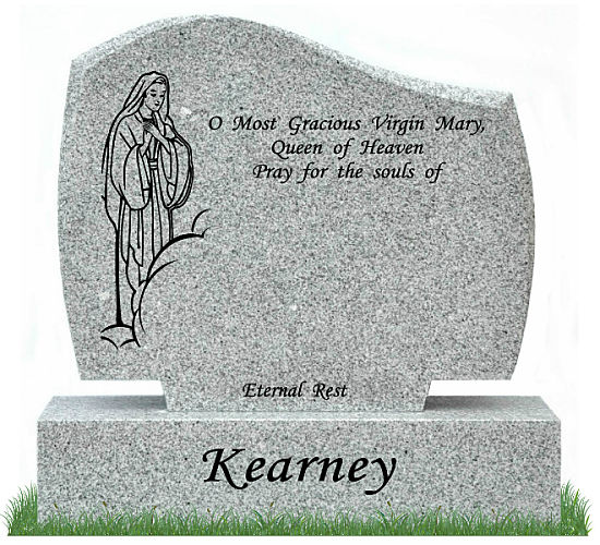 D30 Gravestone in Grey Granite. An image of Our Lady appearing in the clouds is etched on the left . Inscriptions engraved in matte black. Font: Lucida Calligraphy lettering.